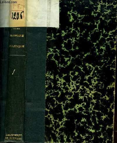 Histoire Politique. Chroniques de Quinzaine. TOME III : 15 mars - 1er septembre 1921