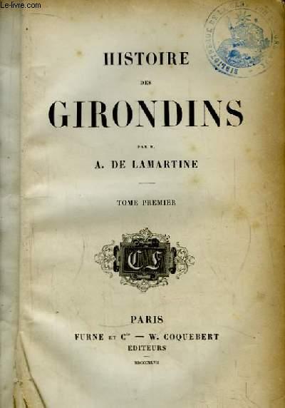 Histoire des Girondins. TOME 1er