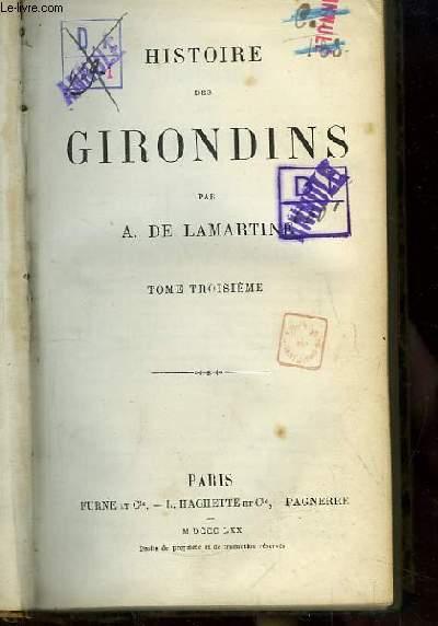 Histoire des Girondins. TOME 3