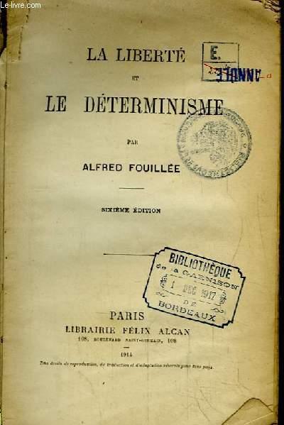La Liberté et le Déterminisme.