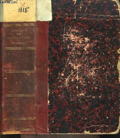 Histoire de la Révolution Française. TOMES 5 et 6 en un seul volume.