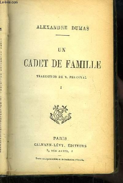Un Cadet de Famille. TOME 1