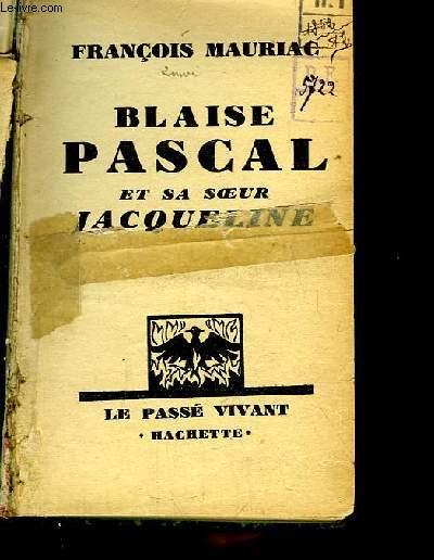 Blaise Pascal et sa Soeur Jacqueline.