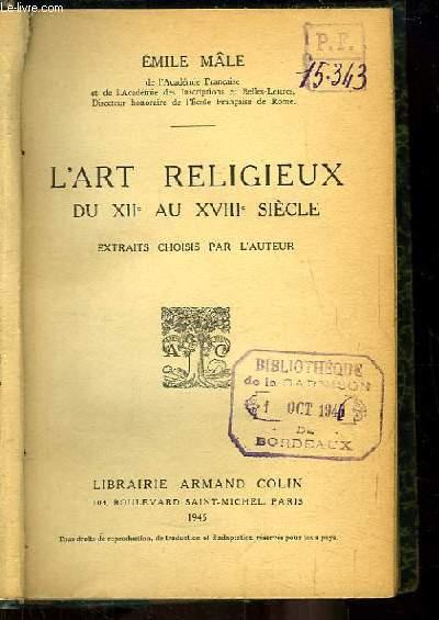 L'Art Religieux du XII au XVIIIe siècle.