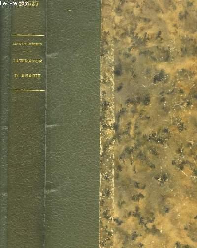 Lawrence d'Arabie ou le Rêve Fracassé.
