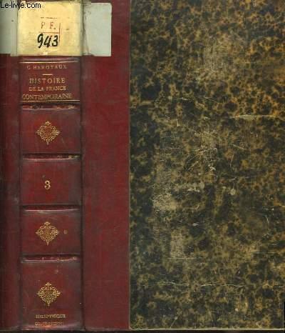 Histoire de la France Contemporaine (1871 - 1900). TOME III : La Présidence du Maréchal de Mac Mahon, 2ème partie : La Constitution de 1875