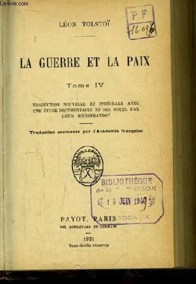 La Guerre et la Paix. TOME IV