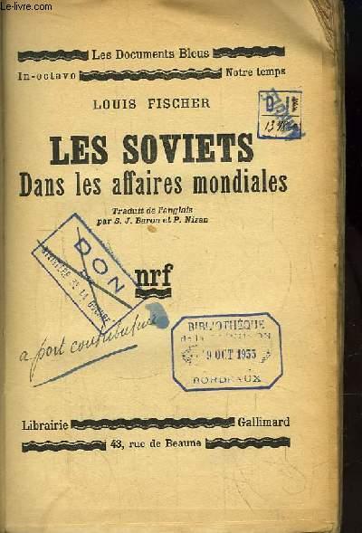 Les Soviets dans les affaires mondiales.