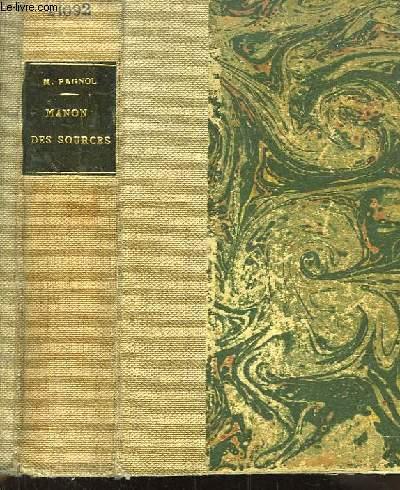 Manon des Sources. L'Eau des Collines, Tome 3.