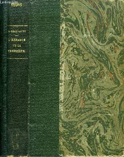L'Enfance de la Troisième 1870 - 1879.