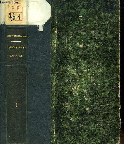 Trois ens an Asie (de 1855 à 1858). TOME I