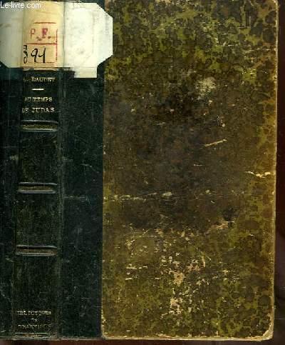 Au Temps de Judas. Souvenirs des Milieux Littéraires, Politiques, Artistiques et Médicaux de 1880 à 1908. 5ème série