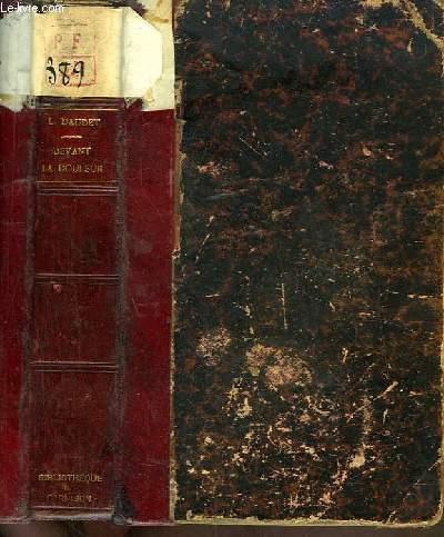 Devant la Douleur. Souvenirs des Milieux Littéraires, Politiques, Artistiques et Médicaux de 1880 à 1905. 2ème série