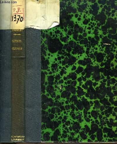 Autobiographie. Introduction à l'Histoire Universelle. TOME 1
