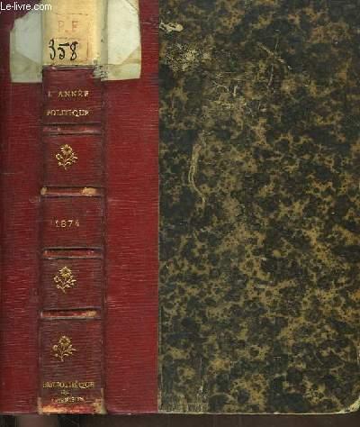 L'Année Politique 1874. 1ère Année.