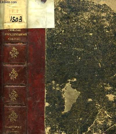 Le Tribunal Révolutionnaire (1793 - 1795)