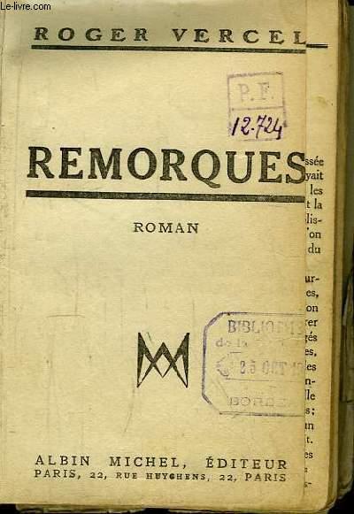 Remorques. Roman