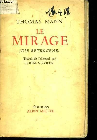 Le Mirage (Die Betrogene)