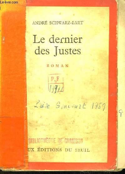 Le dernier des Justes. Roman.