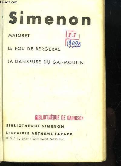 Maigret, Le Fou de Bergerac, La danseuse du Gai-Moulin.