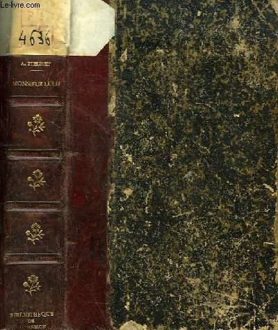 Monsieur Lulu. Sensations d'Enfant. Kathe, Histoire d'un Prétendant et d'un Escalier, Laurence.