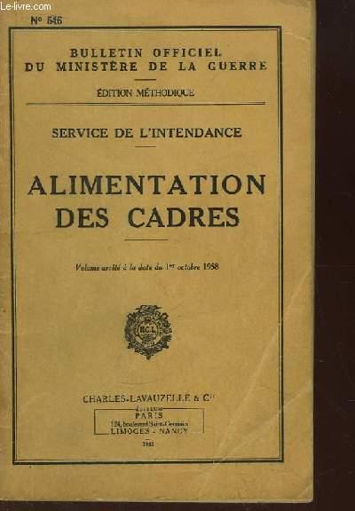 Bulletin Officiel du Ministère de la Guerre N°546 : Alimentation des Cadres. Service de l'Intendance.