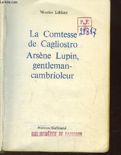 Les Aventures d'Arsène Lupin, gentleman-cambrioleur N°1 : La Comtesse de Cagliostro, Arsène Lupin gentlemen-crambiolage.