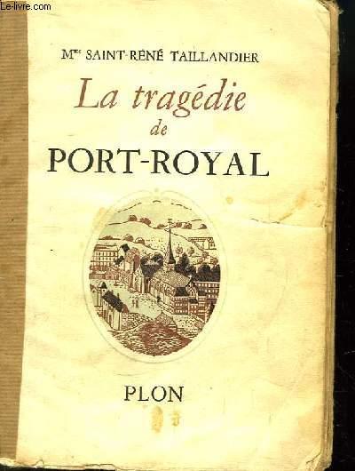 La tragédie de Port-Royal. La Mère Angélique et la Reine de Pologne.