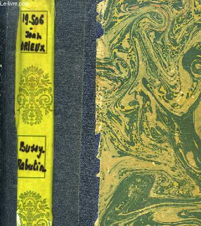 Bussy-Rabutin, le libertin galant homme (1618 - 1693)