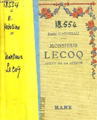 Monsieur Lecoq, agent de la sûreté.