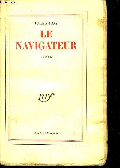 Le Navigateur. Roman