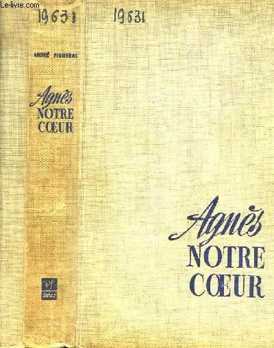 Agnès, notre coeur.