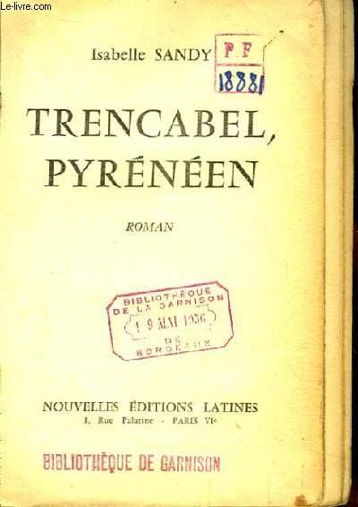 Trencabel, Pyrénéen