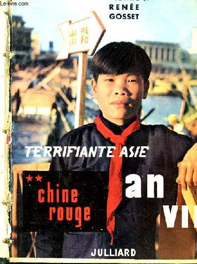 Terrifiante asie. tome 2 : chine rouge, an vii