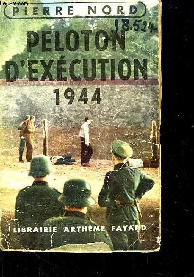Peloton d'exécution 1944