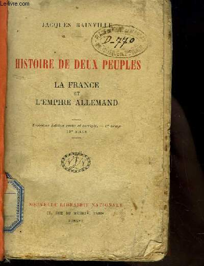 Histoire de Deux Peuples. La France et l'Empire Allemand.