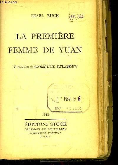 La première femme de Yuan