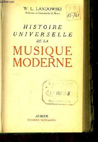 Histoire Universelle de la Musique Moderne.