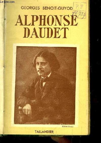 Alphonse Daudet. Son Temps, son Oeuvre.