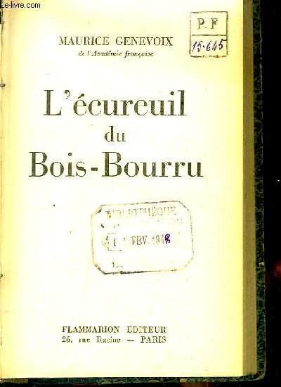 L'écureuil du Bois-Bourru.