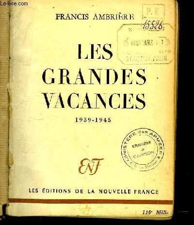 Les Grandes Vacances 1939 - 1945