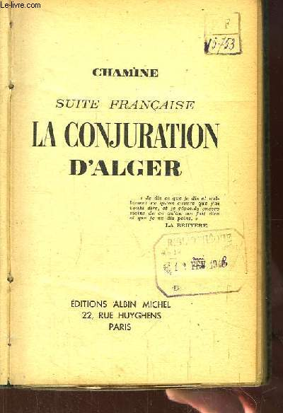 Suite Française. La Conjuration d'Alger.