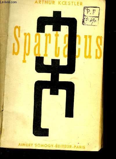 Spartacus. Roman historique.