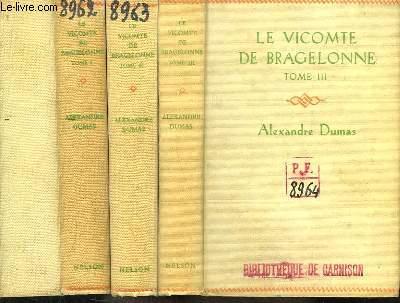 Le Vicomte de Bragelonne ou Dix ans plus tard. TOMES 1 à 3 (sur 5)