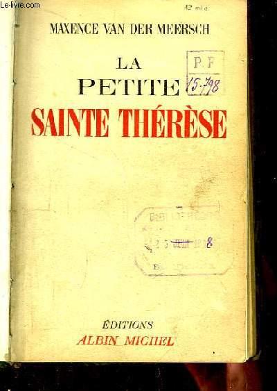 La petite Sainte Thérèse.