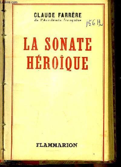 La sonate héroïque.