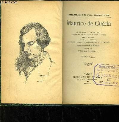 Maurice de Guérin. Le Centaure, La Bacchante, Glaucus, Promenade à travers la Lande, Sainte Thérèse ...