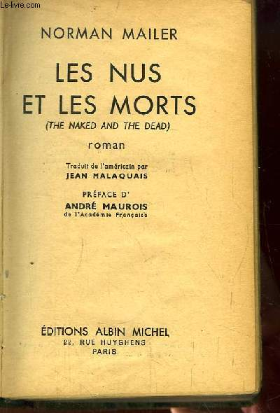 Les Nus et les Morts (The naked and the dead).