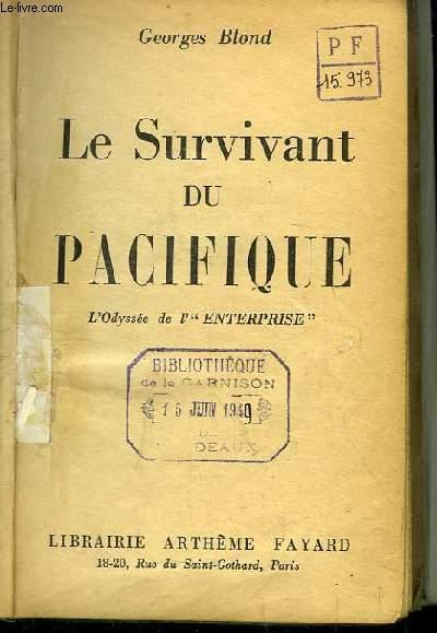 Le Survivant du Pacifique. L'Odyssée de