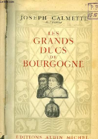 Les Grands Ducs de Bourgogne.